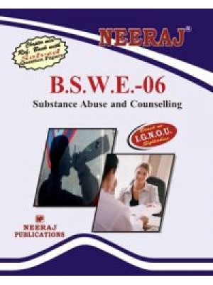 IGNOU : BSWE-6 Substance Abuse and Counselling  in English