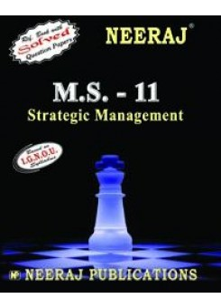 IGNOU : MS - 11 Strategic Management