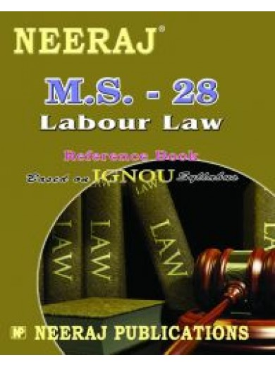 IGNOU : MS - 28 Labour Laws