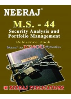 IGNOU : MS - 44 Security Analysis & Protfolio Management