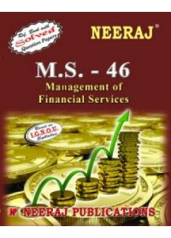 IGNOU : MS-46 Management Of Financial Service