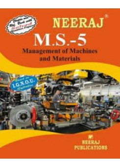 IGNOU : MS - 5 Management Of Machines & Materials