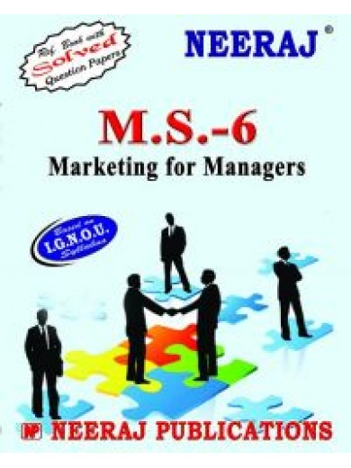 IGNOU : MS- 6 Marketing For Managers