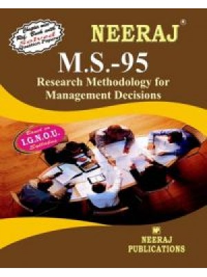 IGNOU : MS - 95 Research Methodology For Management Decisions