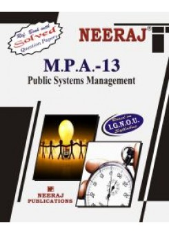 IGNOU: MPA - 13 PUBLIC SYSTEM MANAGEMENT (ENGLISH)