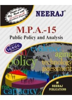 IGNOU : MPA - 15 PUBLIC POLICY AND ANALYSIS (ENGLISH)