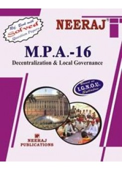 IGNOU : MPA - 16 Decentralisation & Local Governance (ENGLISH)
