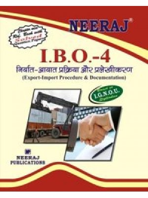 IGNOU: IBO-4 Export-Import Procedure & Documentation (HINDI)