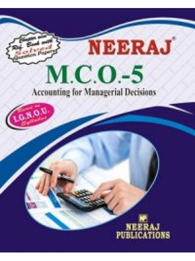 MCO-5 Accounting For Managerial Decisions - IGNOU Guide Book For MCO5 - English Medium