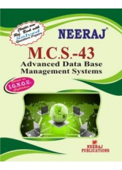 IGNOU : MCS - 043 Advanced Data Base Management Systems